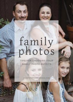 Tips For Choosing Your Family Photo Outfits >> Eight Pepperberries