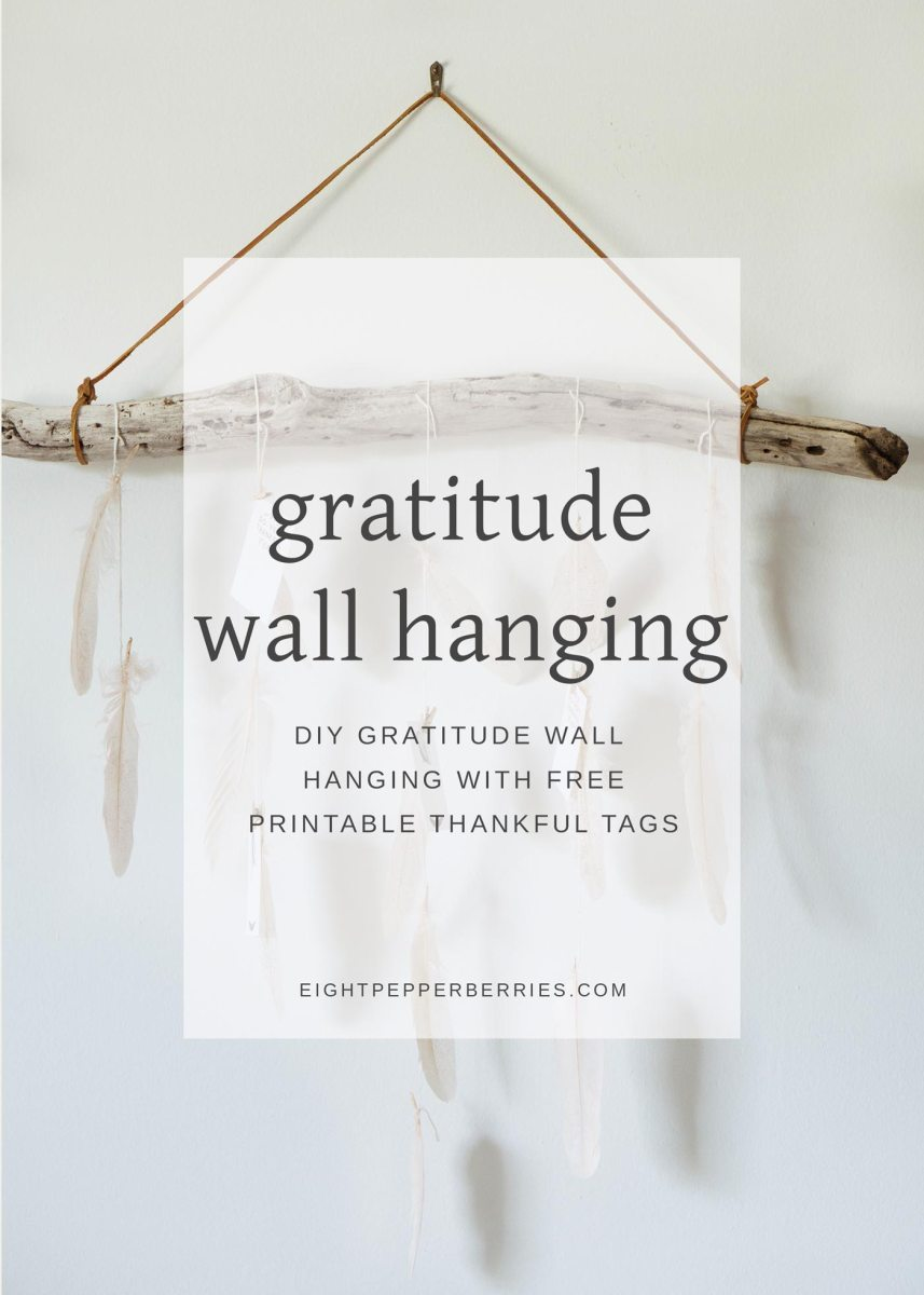 DIY Gratitude Wall Hanging (With Free Tags)