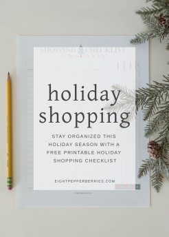 Printable Holiday Shopping Checklist || Stay organized this holiday season with this FREE printable shopping checklist >> Eight Pepperberries