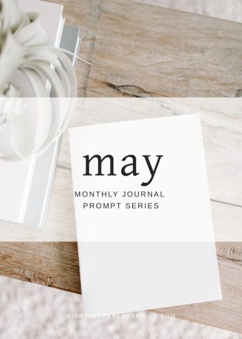 May 2018 Journal Prompts by Eight Pepperberries. New Prompts Released Each Month!