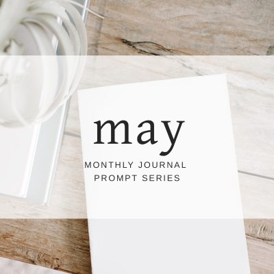 Journal Prompts May 2018 Edition