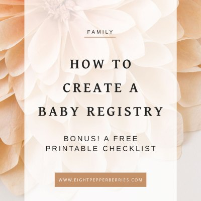 How To Create A Baby Registry + A Printable Checklist