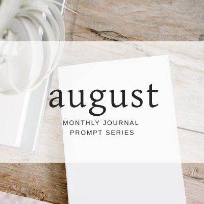 Journal Prompts August 2018 Edition