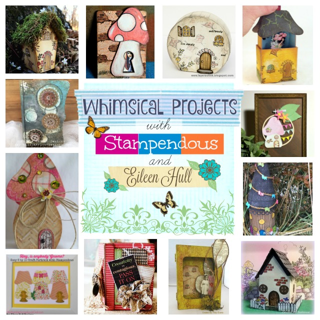 Whimsical Projects with Stampendous and Eileen Hull Sizzix Dies