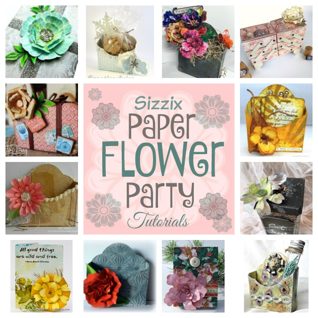 Paper Flower Party Tutorials : A new Sizzix Collection from Eileen Hull