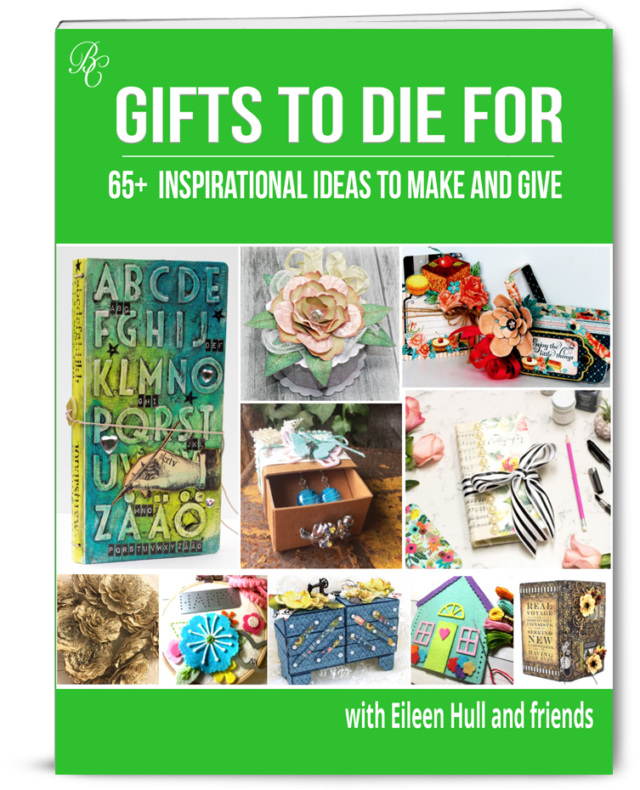http://bellacraftspublishing.com/gifts-to-die-for-with-eileen-hull