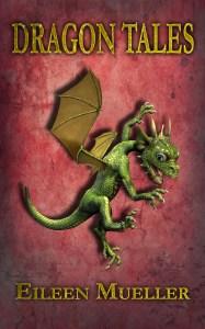 Dragon Tales by Eileen Mueller