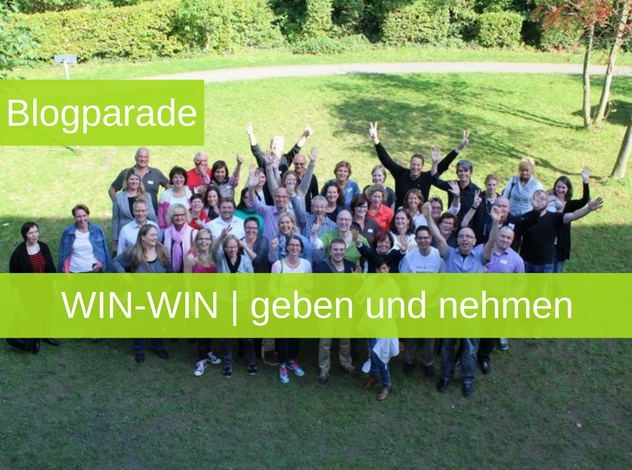 Blogparade: WIN-WIN | geben und nehmen | Win-Win Situation