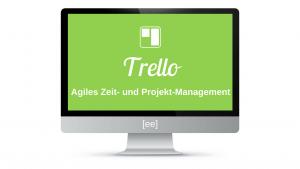 Trello Video Kurs - Agiles Zeitmanagement