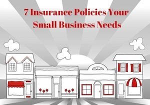insurance policies your small business needs