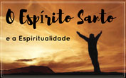 Curso O Espírito Santo e a Espiritualidade