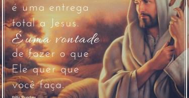 A conversão é uma entrega total a Jesus