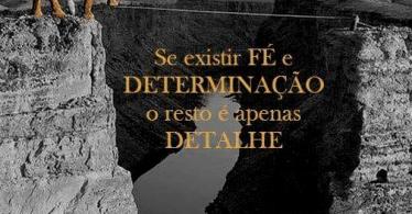 Fé e determinação