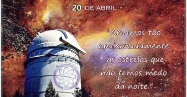 20 de Abril - Dia da Astronomia