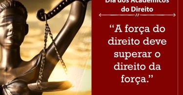 """""""A força do direito deve superar o direito da força."""""""