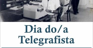 Dia do Telegrafista!