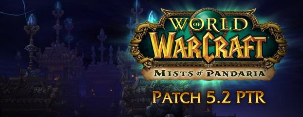 World of Warcraft Game Version 5.2.0 Patch