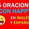 25 Oraciones Con Happy En Ingles | Ejemplos de Happy en Inglés
