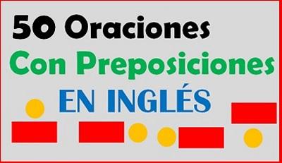 Oraciones-Con-Preposiciones-En-Inglés
