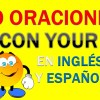 30 Oraciones Con Your En Inglés | Ejemplos de Your en Inglés