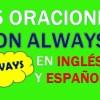 25 Oraciones Con Always En Inglés | Sentences With Always