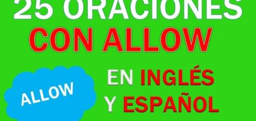 Oraciones Con Allow En Inglés