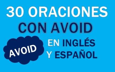 Oraciones Con Avoid En Inglés