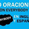 30 Oraciones Con Everybody En Inglés ✔ Frases Con Everybody 🥇