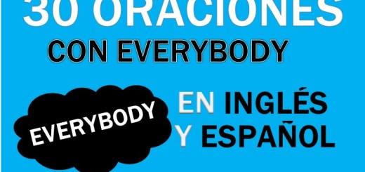 Oraciones Con Everybody En Inglés