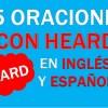 25 Oraciones Con Heard En Inglés ✔ Frases Con Heard ⚡