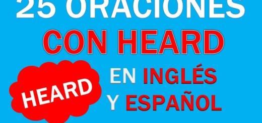 Oraciones Con Heard En Inglés