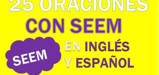 Oraciones Con Seem En Inglés