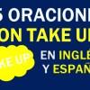 25 Oraciones Con Take Up En Inglés ✔ Frases Con Take Up ⚡