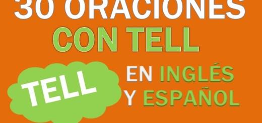 Oraciones Con Tell En Inglés