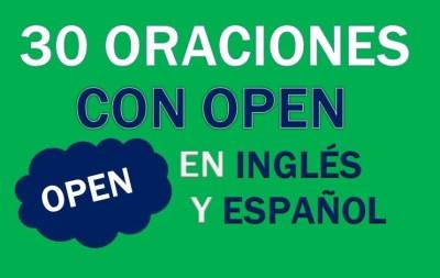 Oraciones En Inglés Con Open
