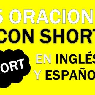 Oraciones En Inglés Con Short