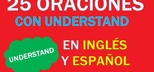 Oraciones En Inglés Con Understand