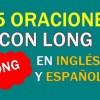 25 Oraciones En Inglés Con Long | Geniales Oraciones Con Long⚡