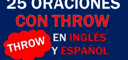 Oraciones Con Throw En Inglés