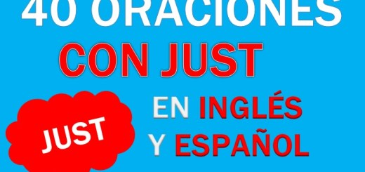 Oraciones Con Just En Inglés