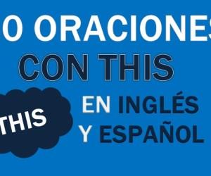 40 Oraciones Con This En Inglés ✔ Frases Con This Fáciles ⚡