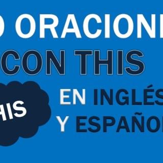 Oraciones Con This En Inglés