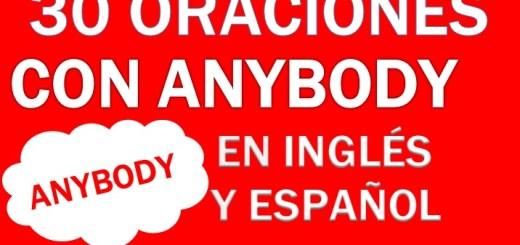Oraciones Con Anybody En Inglés