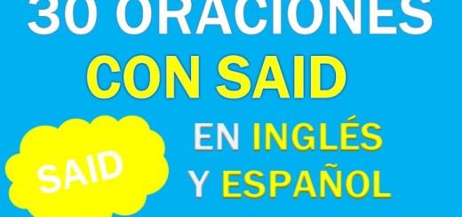 Oraciones Con Said En Inglés