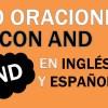 30 Oraciones Con And En Inglés Y Español Geniales