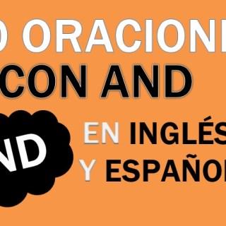 Oraciones Con And En Inglés