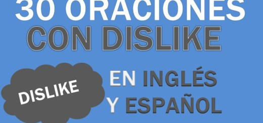Oraciones Con Dislike En Inglés