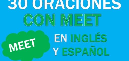 Oraciones Con Meet En Inglés