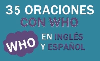 Oraciones Con Who En Inglés