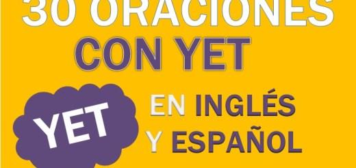 Oraciones Con Yet En Inglés